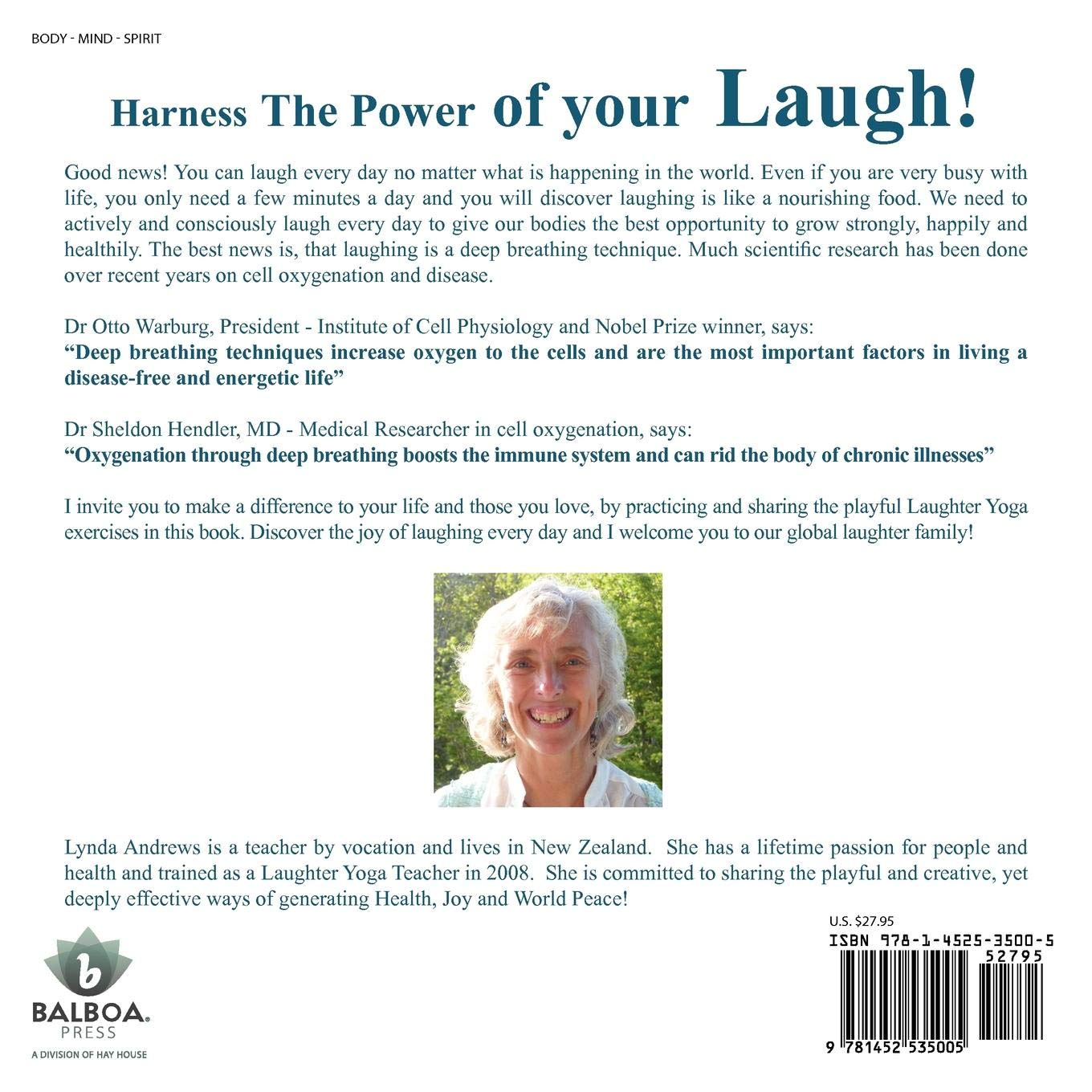 Harness The Power of your Laugh!: Laughing Heartily Today and Everyday!