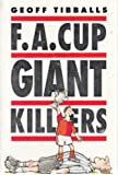 FA Cup Giant Killers