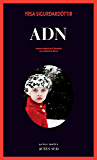 ADN (Actes noirs) (French Edition)