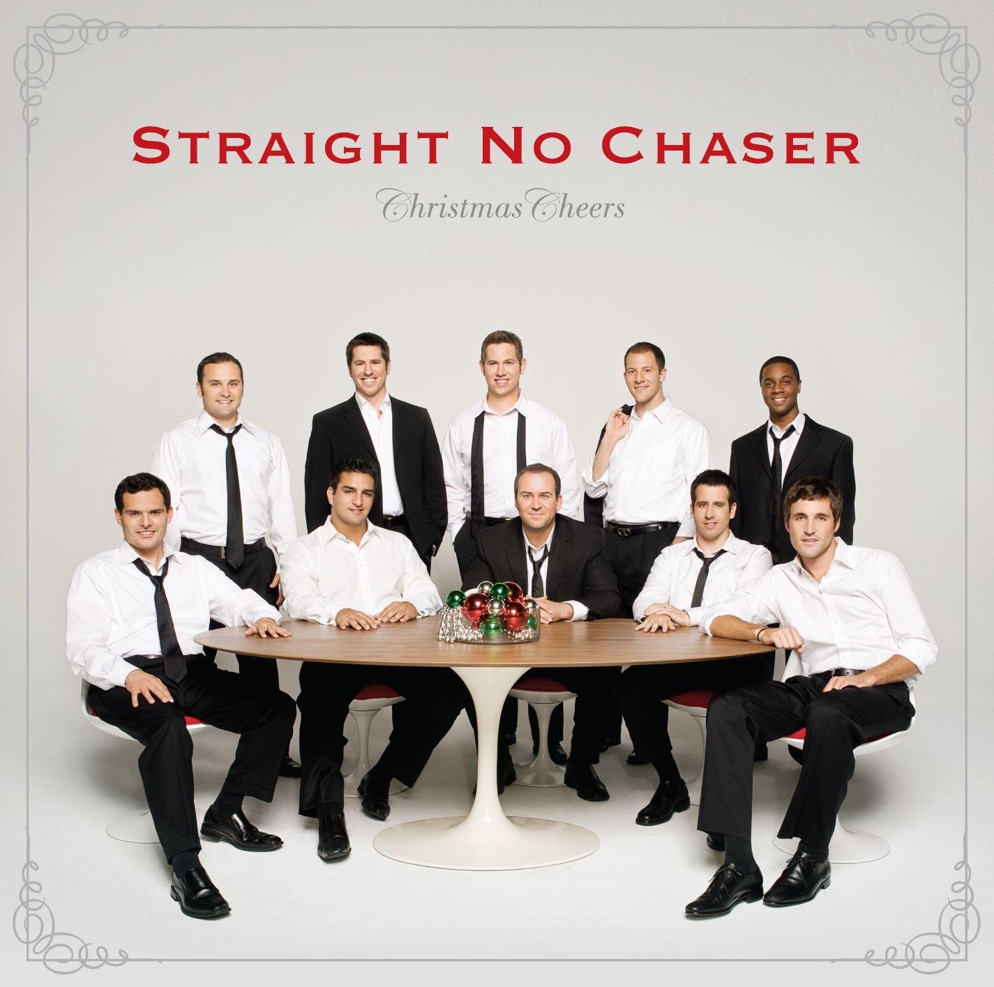 Straight No Chaser - Christmas Cheers - Amazon.com Music