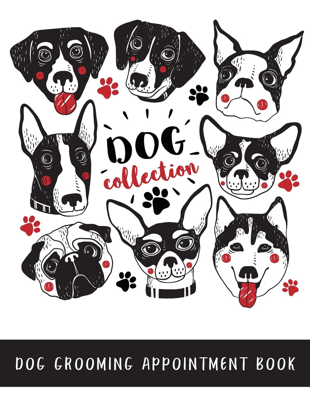 15 Minute Slots Schedule Appointment Book For Salons Daily Appointment Organizer Dogs Spas etc Includes notes section at the back Dog Grooming Appointment Book: Weekly Calendar Dog Hairdressers