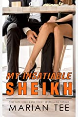 My Insatiable Sheikh: Hired Pregnancy and Bully Romance (The Instalove Series) Kindle Edition