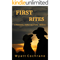First Rites: A Marshall Family Western - Book 6