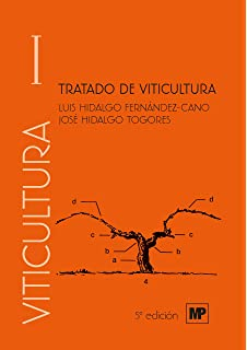 Tratado de viticultura: Amazon.es: Luis Hidalgo: Libros