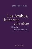 Les Arabes, leur destin et le nôtre (CAHIERS LIBRES) (French Edition)