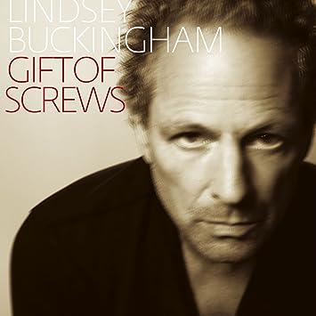 Lindsey Buckingham Gift Of Screws