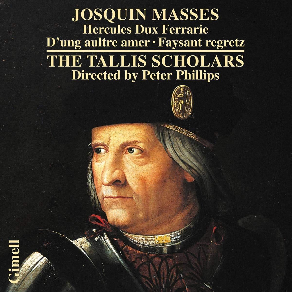 The Talli Scholar Peter Phillip Josquin Masse Hercule Dux Ferrarie D Ung Aultre Amer Faysant Amazon Com Music Paraphrase Mas