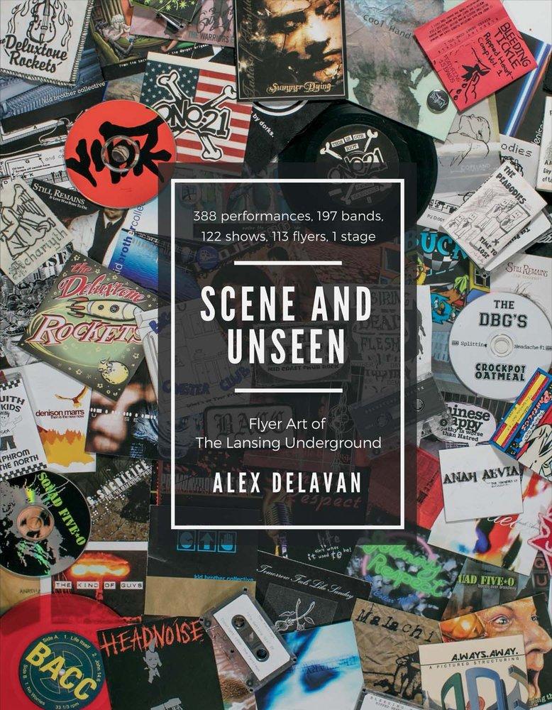 Scene and Unseen: Flyer Art of the Lansing Underground ebook