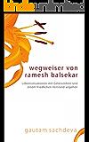Wegweiser Von Ramesh Balsekar - Pointers From Ramesh Balsekar In German