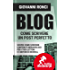 Blog: come scrivere un post perfetto (Follie Know-How)