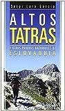 Altos tatras y otros parques nacionales de eslovaquia (Guia Montañera)