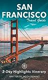 San Francisco Travel Guide (Unanchor) - 2-Day Highlights Itinerary