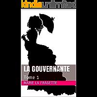 La gouvernante: Tome 1 (French Edition)