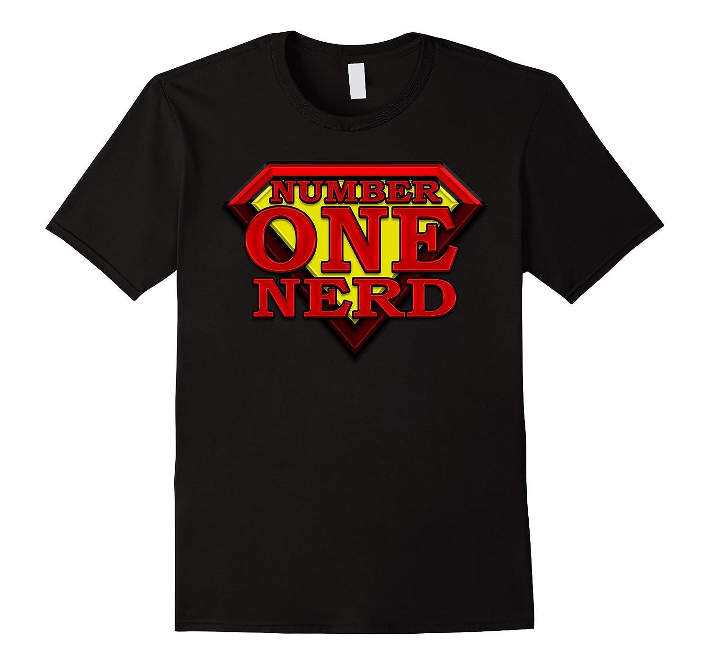 1 Super Hero Number One NERD Winning Best Top Tshirt-Vaci