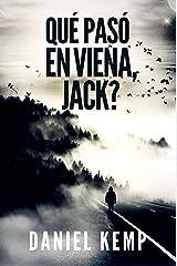 Qué pasó en Viena, Jack? (Spanish Edition) Kindle Edition