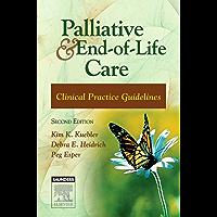 Palliative and End-of-Life Care - E-Book: Clinical Practice Guidelines (Palliative and End of Life Care Clinica)