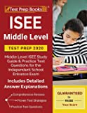 ISEE Middle Level Test Prep 2020: Middle Level ISEE Study Guide & Practice Test Questions for the Independent School…