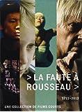 La Faute à Rousseau (1712 - 2012) [Édition Collector]