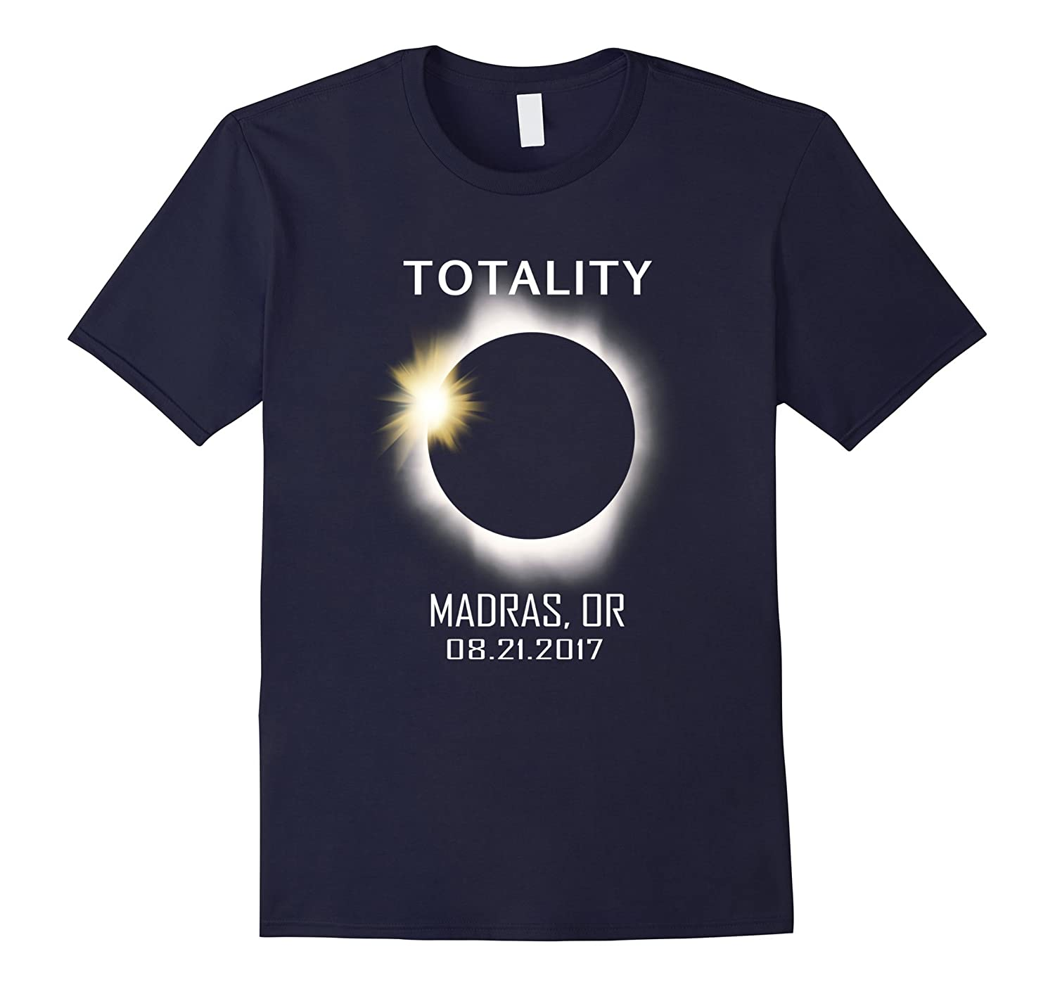 Total Solar Eclipse August 21 2017 Madras,OR T Shirt-BN