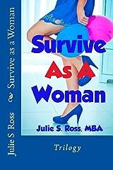 Survive as a Woman: Trilogy Kindle Edition
