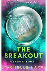 The Breakout (Genesis Book 1) Kindle Edition