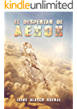 El Despertar de Aenón (Universo Luminion nº 3) (Spanish Edition)