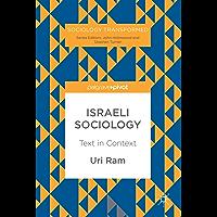 Israeli Sociology: Text in Context (Sociology Transformed)