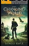 Changing World: Origin: A LitRPG Saga (Book 1)
