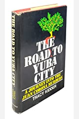 The Road to Yuba City: A Journey into the Juan Corona Murders Hardcover