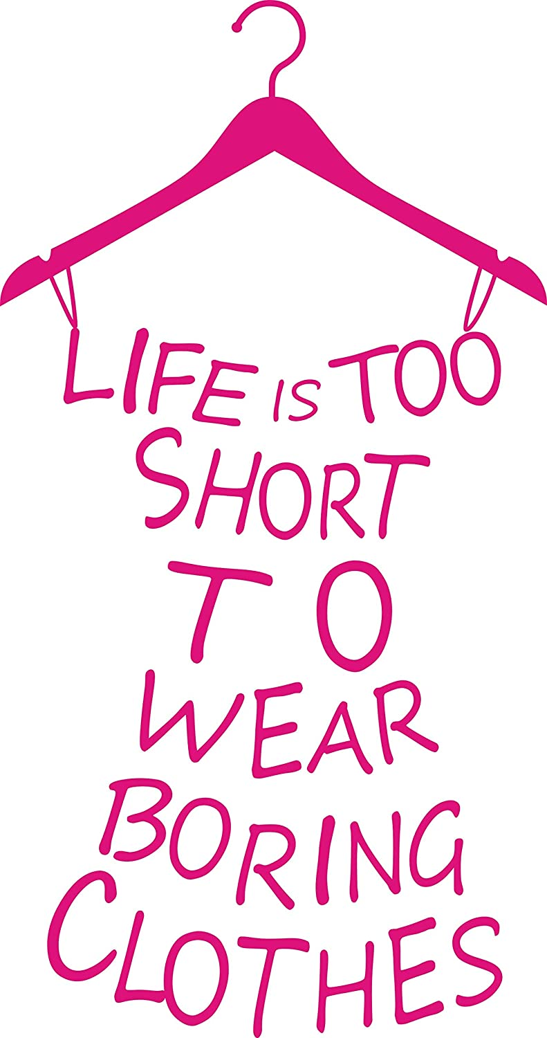 Proverb Series Life is Too Short to WearFashion Lady's Removable Vinyl Wall Art Decor Mural Decal Lettering Saying Quote Sticker Bedroom Fitting Living Room Fashion Store 23''H X 11'' W