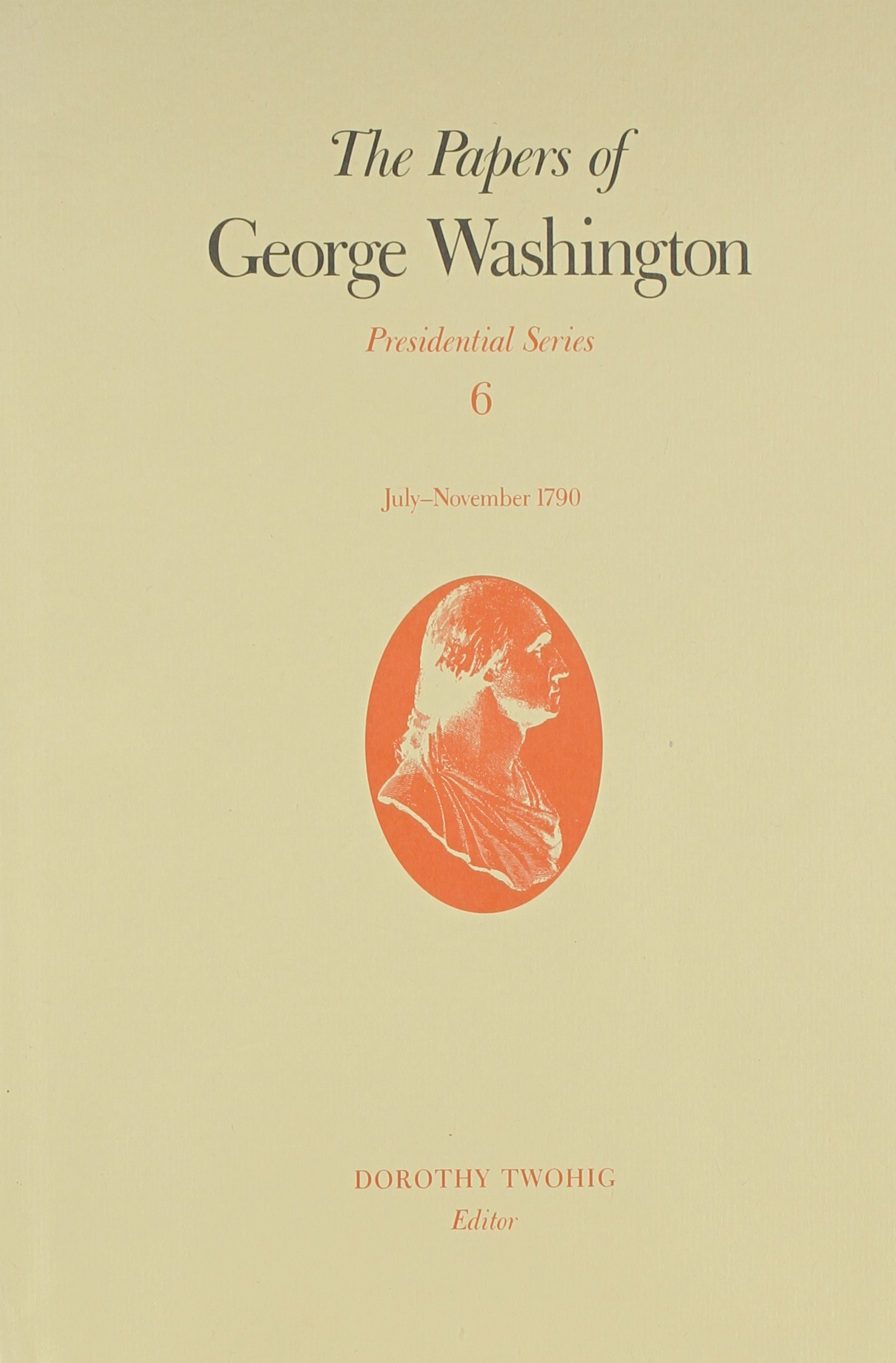 The Papers of George Washington: July-November 1790 (Presidential Series)