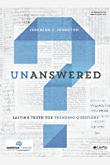 Unanswered: Lasting Answers to Trending Questions (DVD Leader Kit)