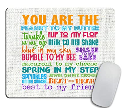 Best Friend Quotes Mouse pad, You are The Peanut to My Butter Best  Inspiring Friendship Quotes Mouse pad