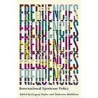 Frequencies: International Spectrum Policy