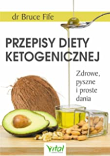 Dieta Ketogeniczna Amazon Co Uk Bruce Fife 9788364278716 Books