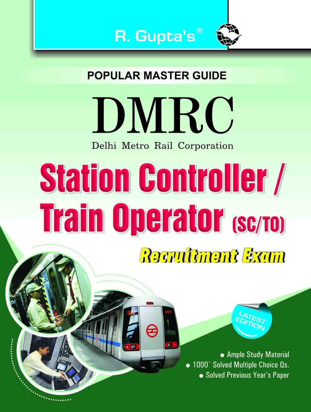 Buy DMRC: Station Controller/Train Operator (SC/TO) Recruitment Exam Guide  Book Online at Low Prices in India | DMRC: Station Controller/Train  Operator ...