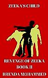Zeeka's Child: Revenge of Zeeka Science Fiction Series Book 2