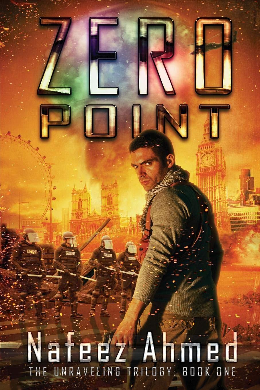 Zero Point: Amazon.es: Ahmed, Nafeez: Libros en idiomas extranjeros
