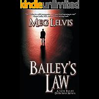 Bailey's Law (Jack Bailey Mystery Book 1)