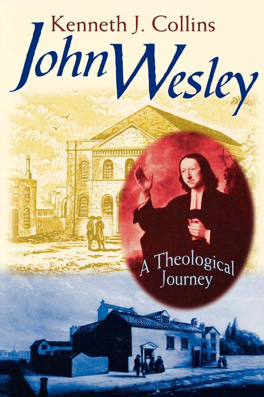 John Wesley: A Theological Journey PDF