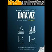 Visualización de Datos & Storytelling (Pensamiento Visual) (Spanish Edition)