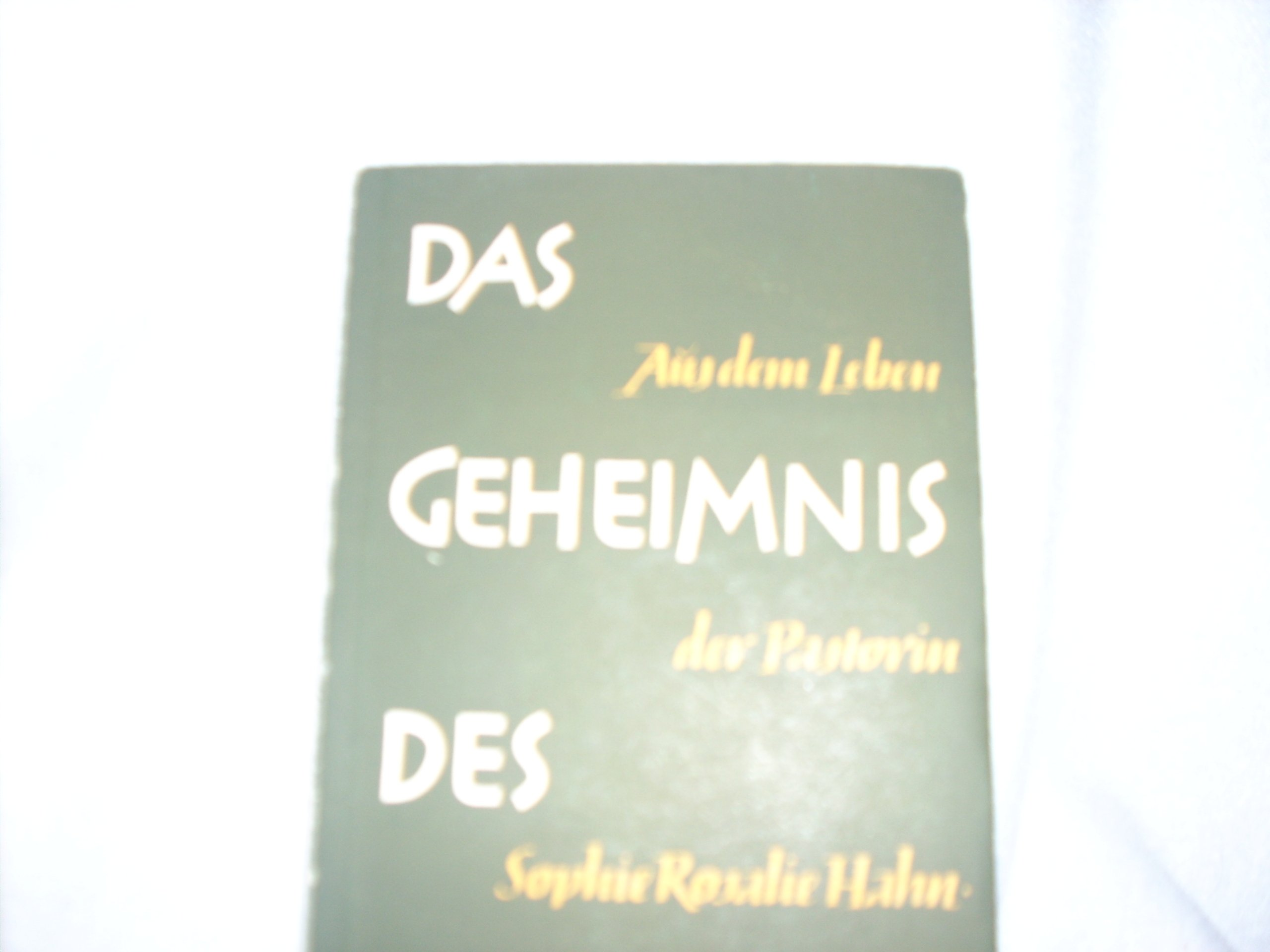 Geheimnis des groГџen Hahns