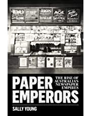Paper Emperors: The rise of Australia's newspaper empires