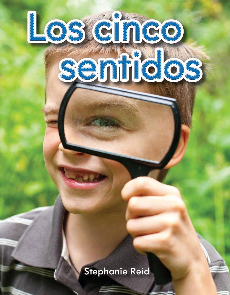 Read Online Los cinco sentidos (Five Senses) (Spanish Version) (Early Childhood Themes) (Spanish Edition) ebook