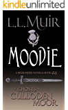 Moodie: A Highlander Romance (The Ghosts of Culloden Moor Book 46)