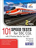 SSC Combined Graduate Level Exam 101 Speed Tests with 5 Practice Sets (Tier I & Tier II)