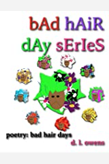 bAd hAiR dAy sErIeS: poetry: bad hair days Kindle Edition