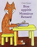 Bon appétit, monsieur Renard