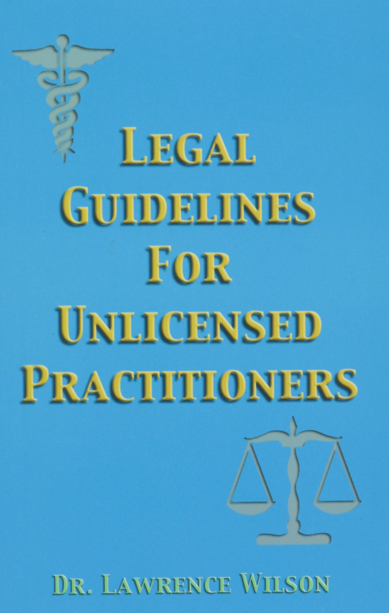 Buy Legal Guidelines For Unlicensed Practitioners