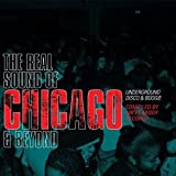 The Real Sound of Chicago & Beyond